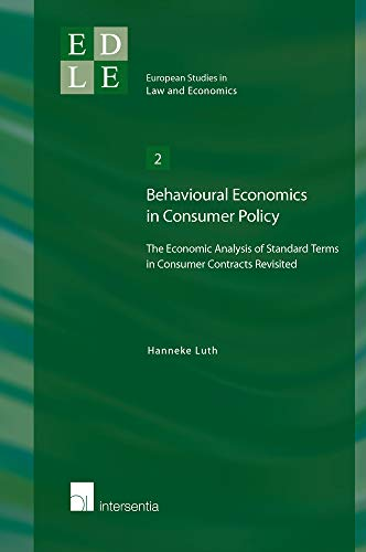 9789400000865: Behavioural Economics in Consumer Policy: The Economic Analysis of Standard Terms in Consumer Contracts Revisited (European Studies in Law and Economics)