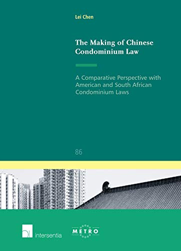 9789400000889: The Making of Chinese Condominium Law: A Comparative Perspective With American and South African Condominium Laws