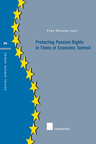 9789400001619: Protecting Pension Rights in Times of Economic Turmoil (Social Europe Series)