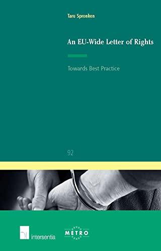 9789400001633: An EU-Wide Letter of Rights: Towards Best Practice (Ius Commune Europaeum)