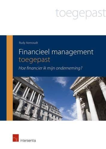 9789400002425: Financieel management toegepast: Hoe financier ik mijn onderneming? (Dutch Edition)