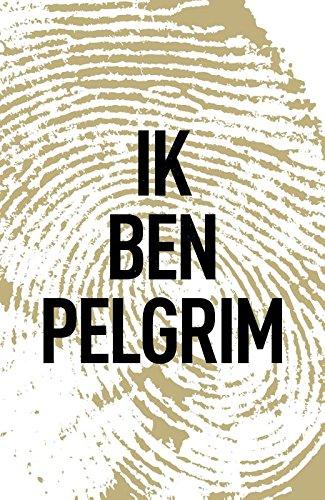Ik ben Pelgrim / druk 1