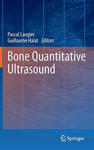 9789400700161: Bone Quantitative Ultrasound