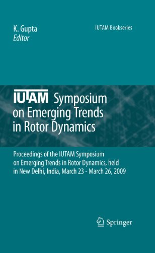 IUTAM Symposium on Emerging Trends in Rotor Dynamics: K. Gupta