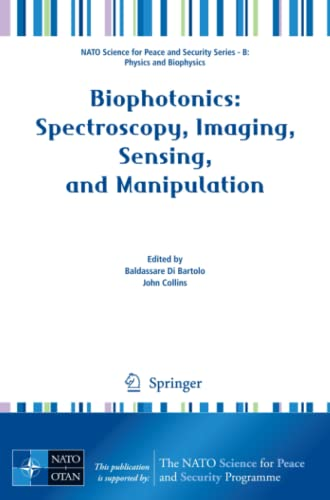 9789400700284: Biophotonics: Spectroscopy, Imaging, Sensing, and Manipulation (NATO Science for Peace and Security Series B: Physics and Biophysics)