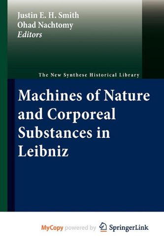 9789400700420: Machines of Nature and Corporeal Substances in Leibniz