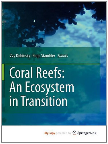 9789400701151: Coral Reefs: An Ecosystem in Transition