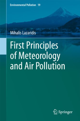 First Principles of Meteorology and Air Pollution: Mihalis Lazaridis