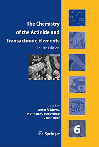 The Chemistry of the Actinide and Transactinide: Joseph J. Katz