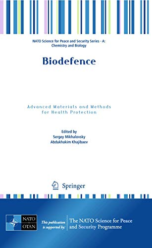 9789400702165: Biodefence: Advanced Materials and Methods for Health Protection (NATO Science for Peace and Security Series A: Chemistry and Biology)