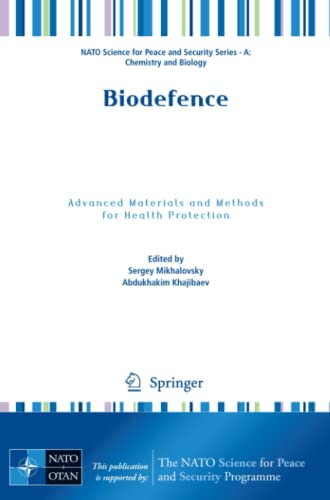 9789400702196: Biodefence: Advanced Materials and Methods for Health Protection (NATO Science for Peace and Security Series A: Chemistry and Biology)