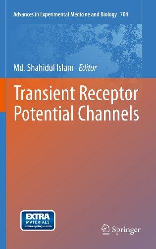 Transient Receptor Potential Channels - Shahidul Islam