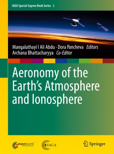 9789400703254: Aeronomy of the Earth's Atmosphere and Ionosphere (IAGA Special Sopron Book Series)