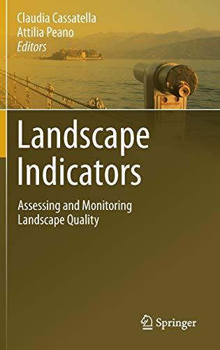 Landscape Indicators. - Cassatella, Claudia; Peano, Attilia (Eds.)