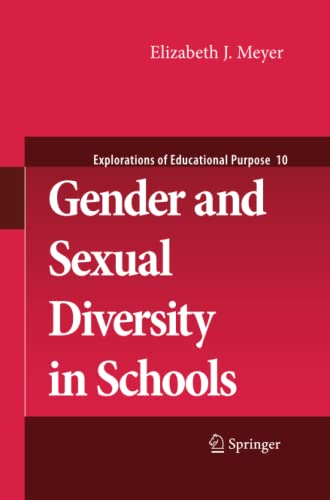 9789400704879: Gender and Sexual Diversity in Schools (Explorations of Educational Purpose)