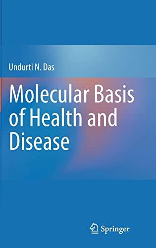 Molecular Basis of Health and Disease (Hardback): Undurti N. Das