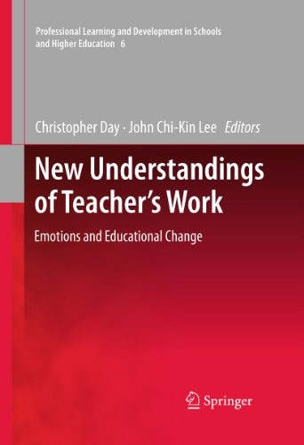 New Understandings of Teacher's Work: Emotions and Educational Change (Professional Learning ...