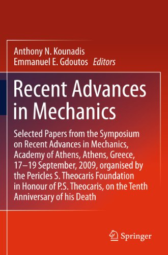 9789400705562: Recent Advances in Mechanics: Selected Papers from the Symposium on Recent Advances in Mechanics, Academy of Athens, Athens, Greece, 17-19 September