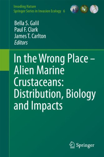 In the Wrong Place - Alien Marine Crustaceans: Distribution, Biology and Impacts (Hardback)