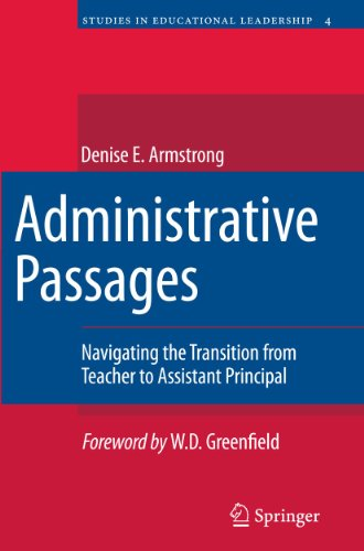 9789400706910: Administrative Passages: Navigating the Transition from Teacher to Assistant Principal (Studies in Educational Leadership)