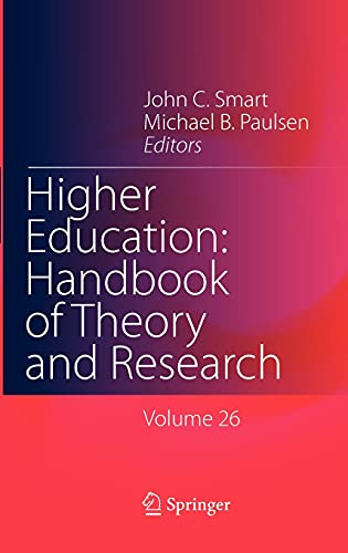 9789400707016: Higher Education: Handbook of Theory and Research: Volume 26