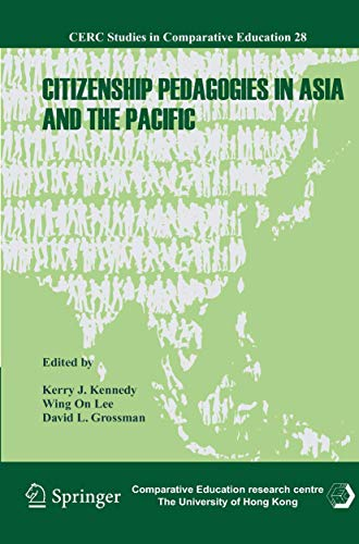 Citizenship Pedagogies in Asia and the Pacific - Kennedy, Kerry J.