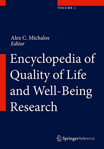 9789400707528: Encyclopedia of Quality of Life and Well-Being Research