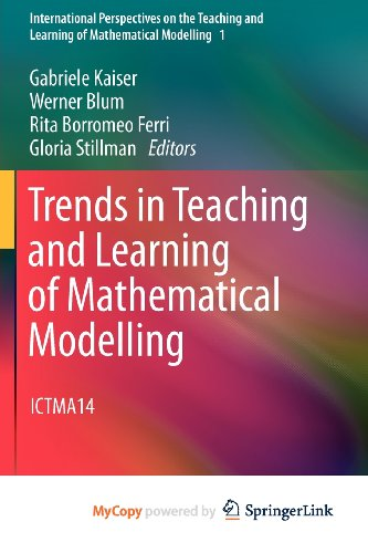 9789400709119: Trends in Teaching and Learning of Mathematical Modelling: ICTMA14