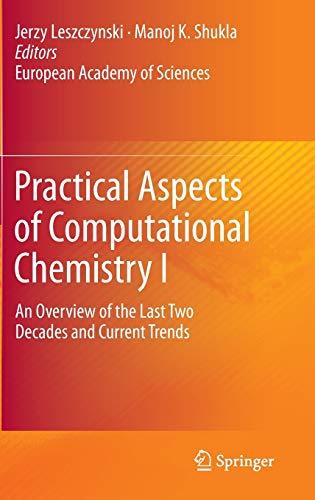 Practical Aspects of Computational Chemistry I: Jerzy Leszczynski