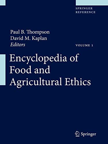 9789400709287: Encyclopedia of Food and Agricultural Ethics