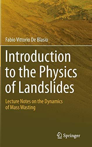 Introduction to the Physics of Landslides: Fabio Vittorio de Blasio