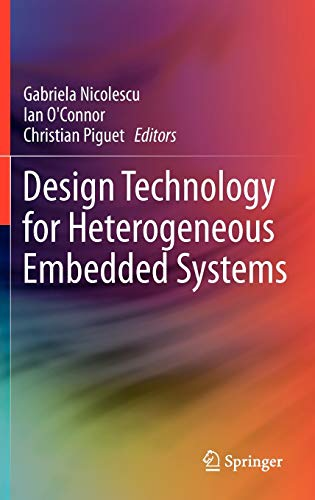 9789400711242: Design Technology for Heterogeneous Embedded Systems