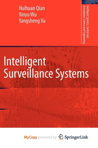 9789400711389: Intelligent Surveillance Systems