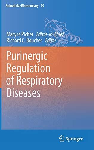 Purinergic Regulation of Respiratory Diseases: Maryse Picher