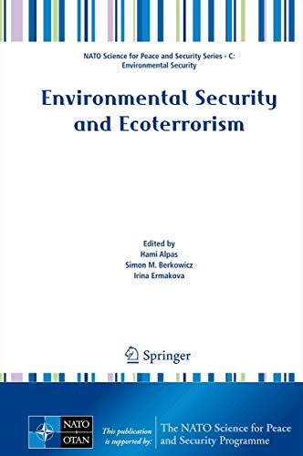 9789400712348: Environmental Security and Ecoterrorism (NATO Science for Peace and Security Series C: Environmental Security)