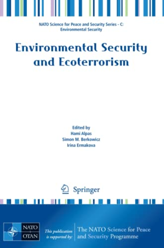 9789400712379: Environmental Security and Ecoterrorism (NATO Science for Peace and Security Series C: Environmental Security)