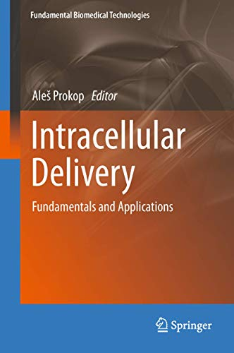 9789400712478: Intracellular Delivery: Fundamentals and Applications (Fundamental Biomedical Technologies)