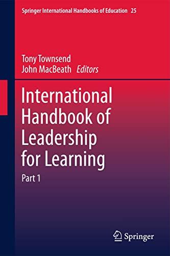 International Handbook of Leadership for Learning: Townsend, Tony (Editor)/ Macbeath, John (Editor)