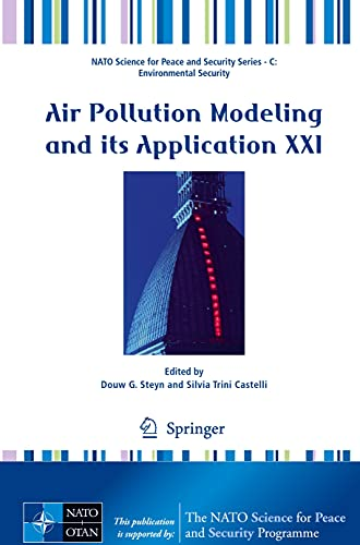 Air Pollution Modeling and Its Application XXI (Hardback)