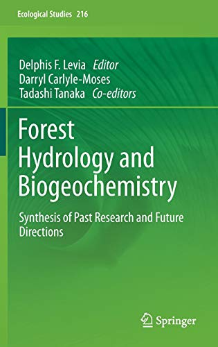 9789400713628: Forest Hydrology and Biogeochemistry: Synthesis of Past Research and Future Directions (Ecological Studies)