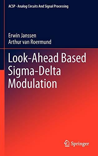Look-Ahead Based Sigma-Delta Modulation: Arthur van Roermund