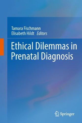Ethical Dilemmas in Prenatal Diagnosis: Tamara Fischmann