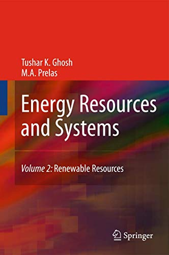 Energy Resources and Systems: Renewable Resources: Vol: Ghosh, Tushar K./
