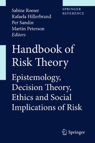 9789400714342: Handbook of Risk Theory: Epistemology, Decision Theory, Ethics, and Social Implications of Risk