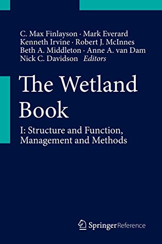 9789400714717: The Wetland Book: I: Structure and Function, Management, and Methods