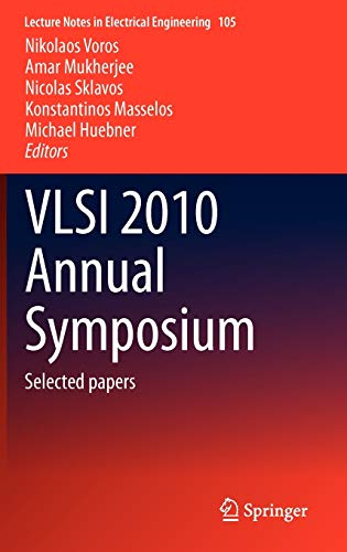 9789400714878: VLSI 2010 Annual Symposium: Selected papers (Lecture Notes in Electrical Engineering)