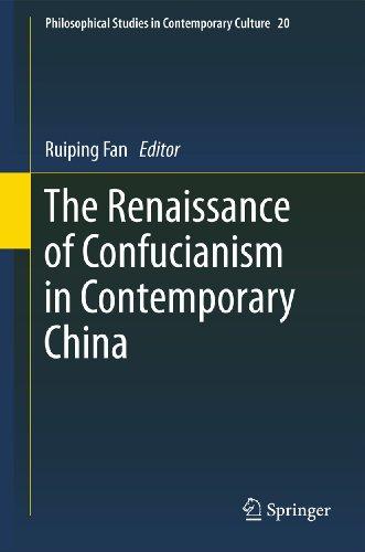 9789400715417: The Renaissance of Confucianism in Contemporary China (Philosophical Studies in Contemporary Culture)