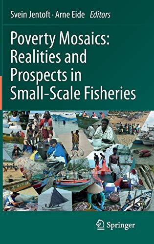 9789400715813: Poverty Mosaics: Realities and Prospects in Small-Scale Fisheries
