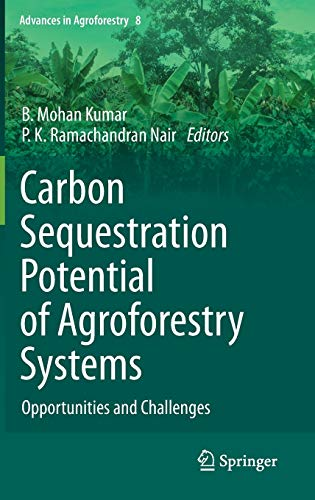 9789400716292: Carbon Sequestration Potential of Agroforestry Systems: Opportunities and Challenges (Advances in Agroforestry)
