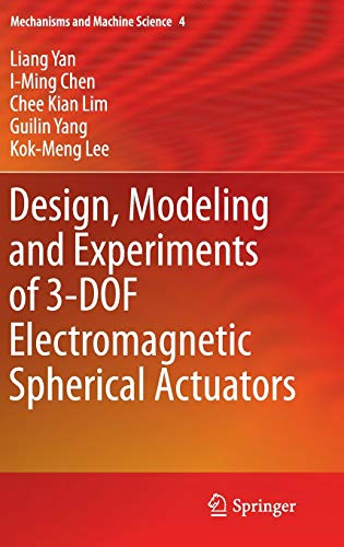 Design, Modeling and Experiments of 3-DOF Electromagnetic: Yan, Liang; Chen,